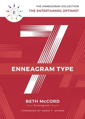 Image for The Enneagram Type 7: The Entertaining Optimist (The Enneagram Collection)