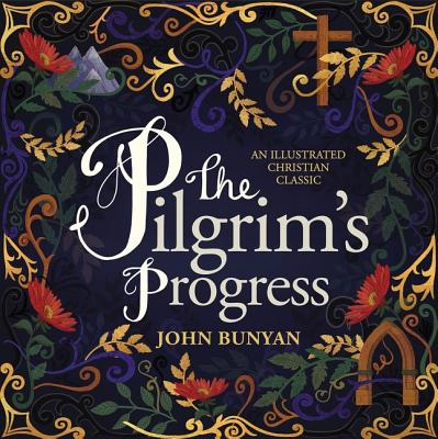 Image for The Pilgrim's Progress: An Illustrated Christian Classic