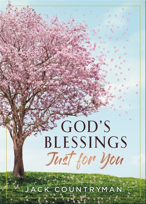 Image for God's Blessings Just for You: 100 Devotions
