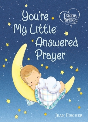 Image for You're My Little Answered Prayer - Precious Moments
