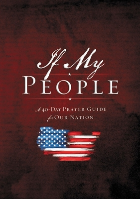 Image for If My People Booklet: A 40-Day Prayer Guide for Our Nation