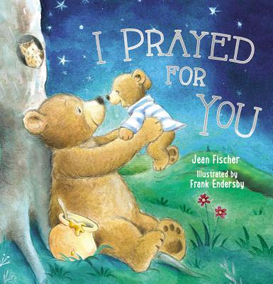 Image for I Prayed for You (picture book)