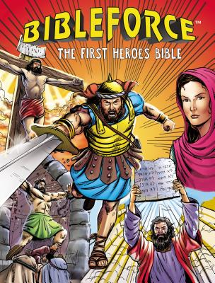 Image for BibleForce: The First Heroes Bible