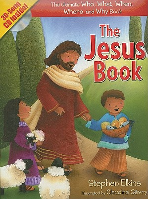 Image for The Jesus Book: The Who, What, Where, When, and Why Book About Jesus