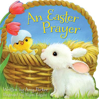Image for An Easter Prayer (Time to Pray (Tommy Nelson))