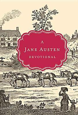 Image for A Jane Austen Devotional (Devotional Classics)