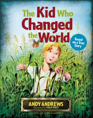 Image for The Kid Who Changed the  World