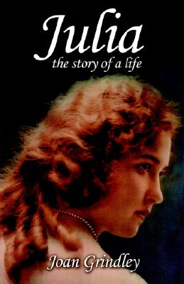Image for Julia: The Story Of A Life