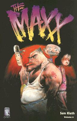 Image for Maxx, Volume 6, The