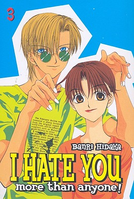 Image for I Hate You More Than Anyone  Vol 3