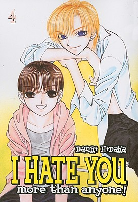 Image for I Hate You More Than Anyone  Vol 4