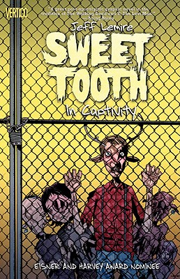 Image for SWEET TOOTH: IN CAPTIVITY