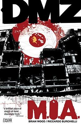 Image for DMZ Vol. 9: M.I.A.