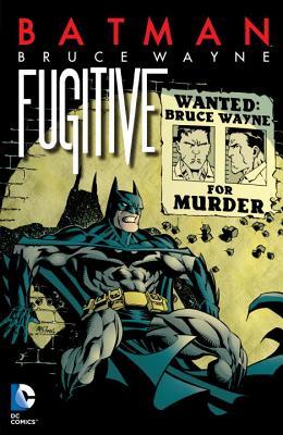 Image for Batman: Bruce Wayne - Fugitive (New Edition)