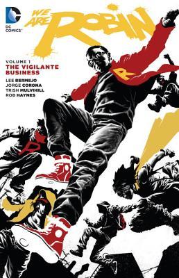 Image for We Are Robin, Volume 1: The Vigilante Business