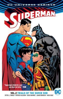 Superman Vol. 2: Trials of the Super Son (Rebirth) (Superman Rebirth), Tomasi, Peter J.; Gleason, Patrick
