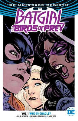 Image for Batgirl And The Birds Of Prey Vol. 1: Who Is Oracle? (Rebirth)