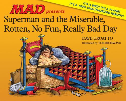 Image for Superman And The Miserable, Horrible, No Fun, Really Bad Day: