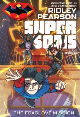 Image for SUPER SONS: THE FOXGLOVE MISSION