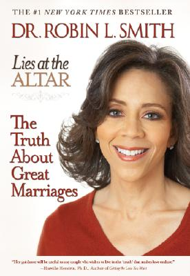 Image for Lies at the Altar: The Truth About Great Marriages