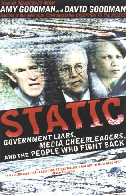 Image for Static: Government Liars, Media Cheerleaders, and the People Who Fight Back