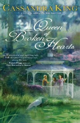 Queen of Broken Hearts, Cassandra King