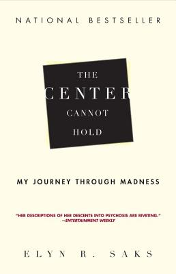 Image for Center Cannot Hold, The: My Journey Through Madness