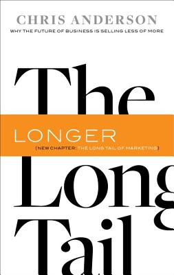 Image for The Long Tail: Why the Future of Business is Selling Less of More