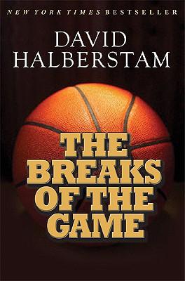 BREAKS OF THE GAME, DAVID HALBERSTAM