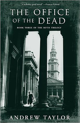 Office of the Dead, The (The Roth Trilogy), Andrew Taylor
