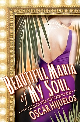 Image for Beautiful Maria of My Soul (Advanced Reading Copy)