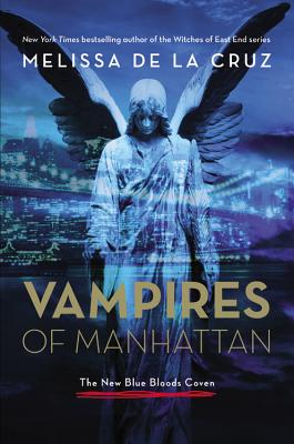 Image for Vampires of Manhattan: The New Blue Bloods Coven