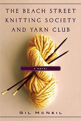 Beach Street Knitting Society and Yarn Club, The, Gil Mcneil