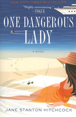 One Dangerous Lady, Jane Stanton Hitchcock