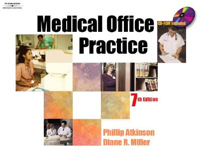 Image for Medical Office Practice, 7th Edition (Book & CD-ROM)