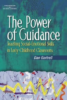 Image for The Power of Guidance: Teaching Social-Emotional Skills in Early Childhood Classrooms
