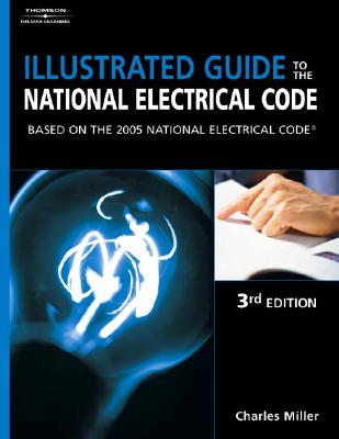 Image for Illustrated Guide to the NEC: Based on the 2005 National Electrical Code