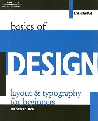 Image for Basics of Design: Layout & Typography for Beginners (Design Concepts)