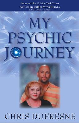 Image for My Psychic Journey: How to be More Psychic