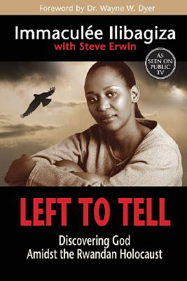 Image for LEFT TO TELL  Discovering God Amidst the Rwandan Holocaust