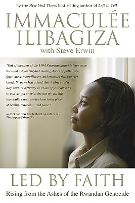 Image for Led by Faith: Rising from the Ashes of the Rwandan Genocide (Left to Tell)