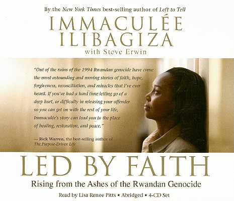 Led by Faith 4-CD set: Rising from the Ashes of the Rwandan Genocide, Ilibagiza, Immaculee; Erwin, Steve [Contributor]