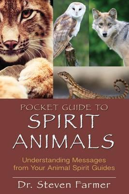 Image for Pocket Guide To Spirit Animals