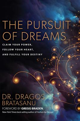 Image for Pursuit of Dreams: Claim Your Power, Follow Your Heart, and Fulfill Your Destiny