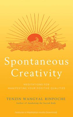 Image for Spontaneous Creativity: Meditations for Manifesting Your Positive Qualities