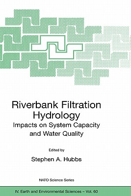 Riverbank Filtration Hydrology (Nato Science Series: IV:)