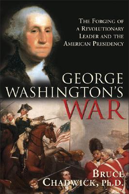 George Washington's War, Chadwick