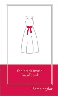 Image for The Bridesmaid Handbook