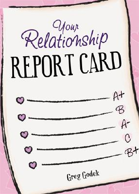 Your Relationship Report Card, Gregory Godek