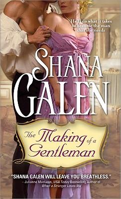 The Making of a Gentleman, Shana Galen